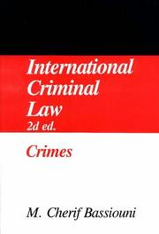 Cover of: International Criminal Law, Vol.1: Crimes