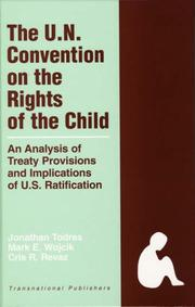 Cover of: The United Nations Convention on the Rights of the Child |