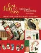Cover of: Fast, Fun and Easy Christmas Stockings | Susan Terry