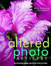Cover of: Altered Photo Artistry | Beth Wheeler