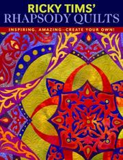 Ricky Tims rhapsody quilts by Ricky Tims