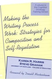 Cover of: Making the writing process work | Karen R. Harris