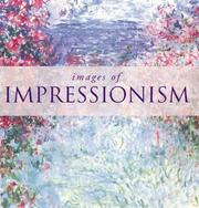 Cover of: Images of Impressionism (Images of) | Diana Craig