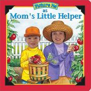 Cover of: Picture Me As Mom's Little Helper (Picture Me Ser)