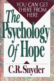 Cover of: The psychology of hope | C. R. Snyder