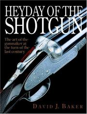 Cover of: Heyday of the Shotgun | David Baker