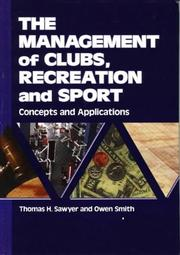 Cover of: management of clubs, recreation, and sport | Thomas H. Sawyer