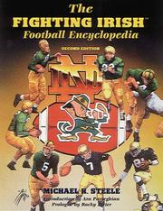 Cover of: The Fighting Irish football encyclopedia | Michael R. Steele