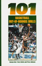 Cover of: 101 basketball out-of-bounds drills | George Matthew Karl