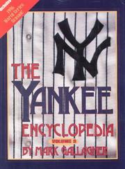 The Yankee Encyclopedia by Mark Gallagher