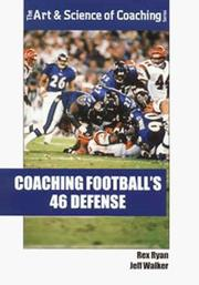 Cover of: Coaching football's 46 defense
