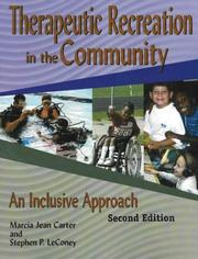 Cover of: Therapeutic Recreation Programs in the Community | Marcia Jean Carter