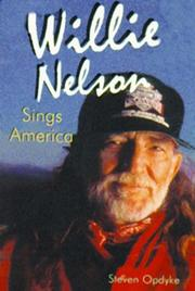 Cover of: Willie Nelson sings America! | Steven Opdyke