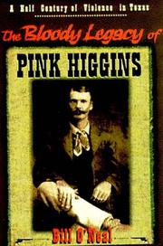 Cover of: The bloody legacy of Pink Higgins