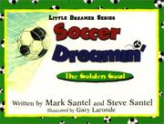 Cover of: Soccer dreamin'