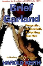 Cover of: Brief Garland | Harold Keith
