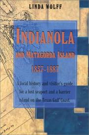 Cover of: Indianola and Matagorda Island, 1837-1887