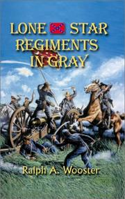 Cover of: Lone Star regiments in gray