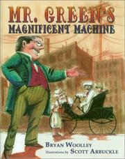 Cover of: Mr. Green's magnificent machine | Bryan Woolley