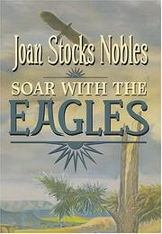 Cover of: Soar with the eagles