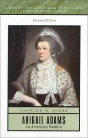 Cover of: Abigail Adams, an American woman | Charles W. Akers