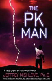 Cover of: The PK Man: A True Story of Mind-Over-Matter