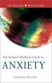 Cover of: Natural Medicine Guide to Anxiety (Healthy Mind Guides)