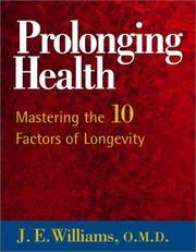 Prolonging health