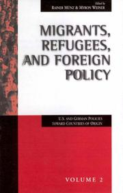 Cover of: Migrants, refugees, and foreign policy