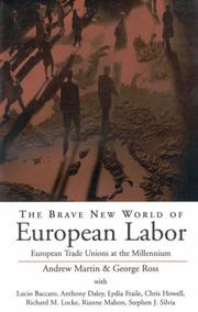 Cover of: The brave new world of European labor