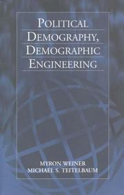Cover of: Political Demography, Demographic Engineering | Myron Weiner