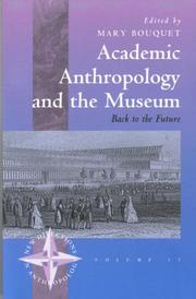 Cover of: Academic Anthropology and the Museum | Mary Bouquet