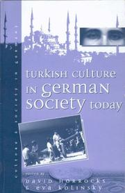 Cover of: Turkish culture in German society today |