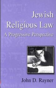 Cover of: Jewish religious law | John D. Rayner