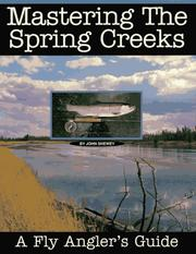 Cover of: Mastering the Spring Creeks
