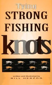 Cover of: Tying strong fishing knots
