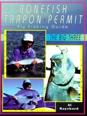 Cover of: Bonefish, tarpon, permit fly fishing guide