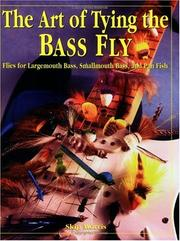 Cover of: The art of tying the bass fly