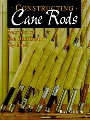 Cover of: Constructing Cane Rods