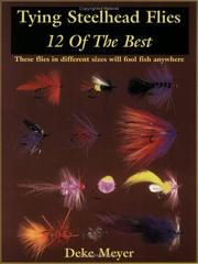 Cover of: Tying steelhead flies