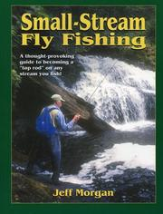 Cover of: Small-Stream Fly-Fishing | Jeff Morgan