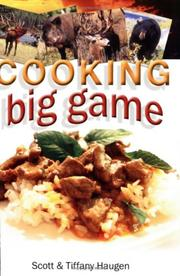 Cover of: Cooking Big Game | Scott Haugen