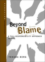 Cover of: Beyond Blame | Yehuda Berg