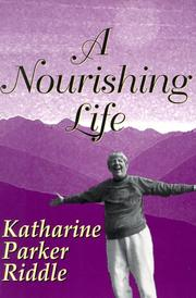 Cover of: A nourishing life