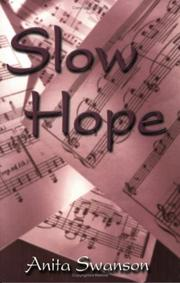 Cover of: Slow Hope | Anita Swanson