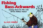 Cover of: Fishing bass-ackwards