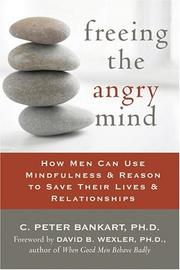 Cover of: Freeing the Angry Mind by C. Peter Bankart