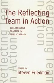 Cover of: The Reflecting Team in Action | Steven Friedman