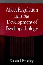 Cover of: Affect Regulation and the Development of Psychopathology | Susan J. Bradley