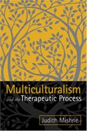 Cover of: Multiculturalism and the Therapeutic Process | Judith Marks Mishne